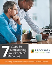 7 Steps to Jumpstarting Your Content Marketing: The Savvy B2B Manufacturer's Guide to Content Creation