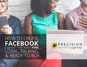 How to Create Facebook Content that Keeps Fans Loyal, Talking and Ready to Buy