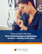 Overcoming the Breakup: When Marketing Agency Relationships Go Awry