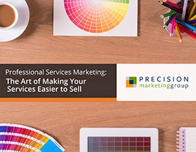 Professional Services Marketing: The Art of Making Your Services Easier to Sell