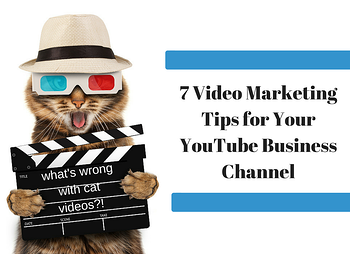 7 Video Marketing Tips for YouTube