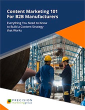 content-marketing-101-for-industrial-manufacturers